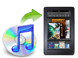 iTunes to Kindle Fire Converter Mac,add iTunes movie/music to Kindle Fire