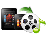 Import any videos/audios to Amazon's Kindle Fire fastly and efficiently