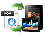Quicktime to Kindle Fire Converter, Best Solution to Convert Quicktime Video to Kindle Fire